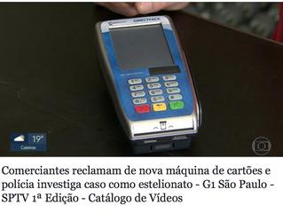 Comerciantes reclamam de nova máquina de cartões e polícia investiga caso como estelionato.