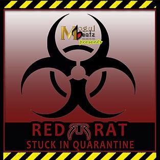 STUCK IN QUARANTINE - RED RAT.jpg