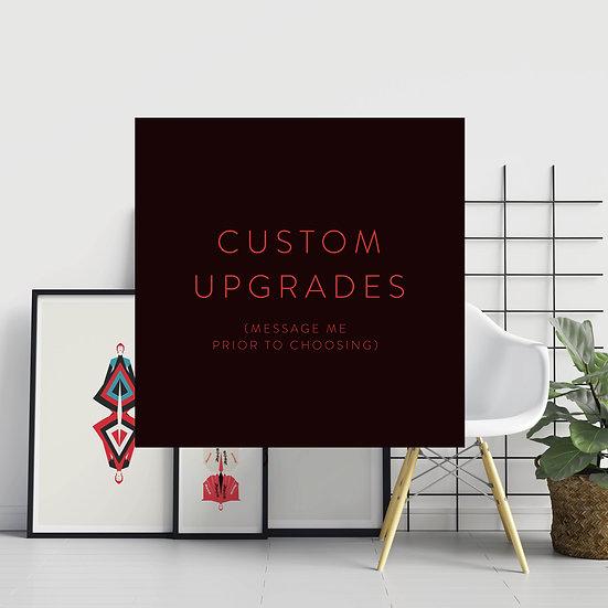 Additional fee for custom upgrades