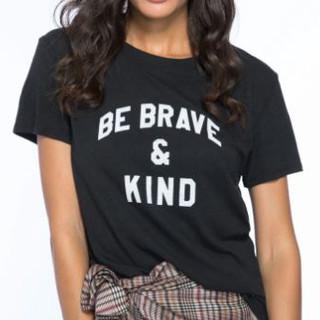 Be Brave & Kind t-shirt
