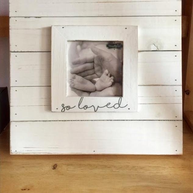 """""""So loved"""" frame"""