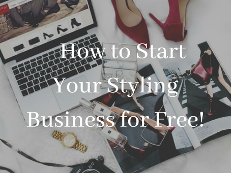 How To Start Your Personal Styling Business For Free