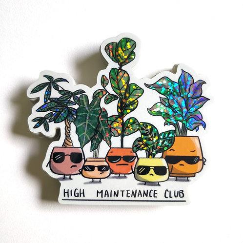 HIGH MAINTENANCE CLUB, VINYL STICKER