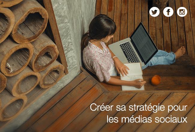 Réseaux sociaux : comment bâtir la stratégie de votre entreprise ?