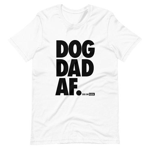 Dog Dad AF Black: Short-Sleeve T-Shirt