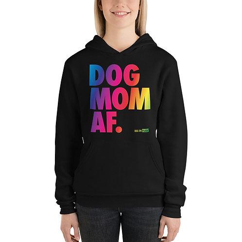 Dog Mom AF Pride: Women's Hoodie