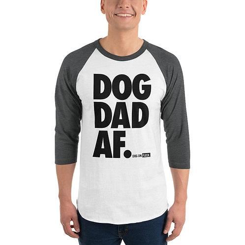 Dog Dad AF: 3/4 Sleeve Raglan Shirt