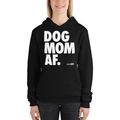 Dog Mom AF: Women's Hoodie
