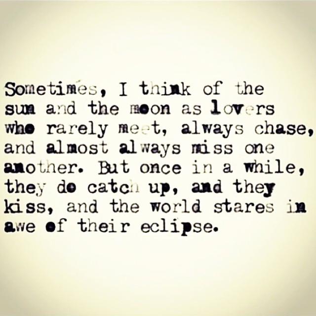 sun moon kiss eclipse quote.jpg