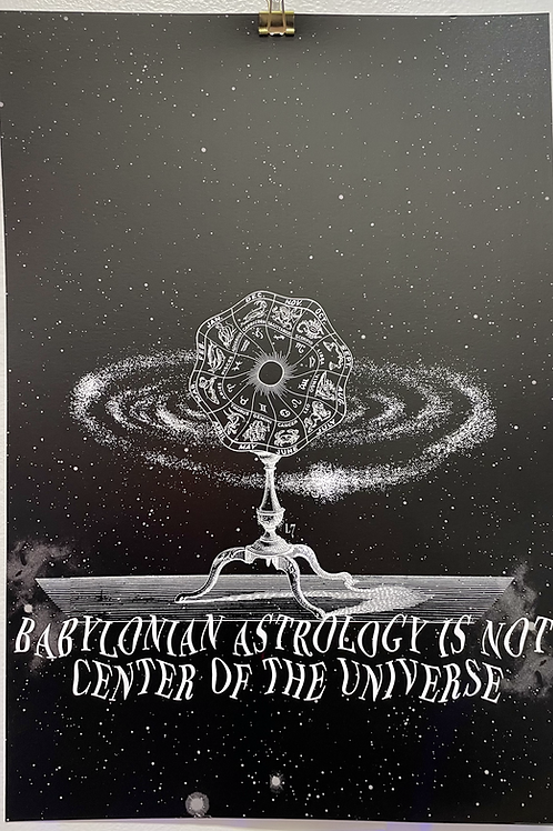 """Babylon's Astrology"" by Chris L7 Cuadrado"