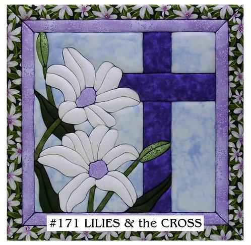 #171 Lilies & the Cross