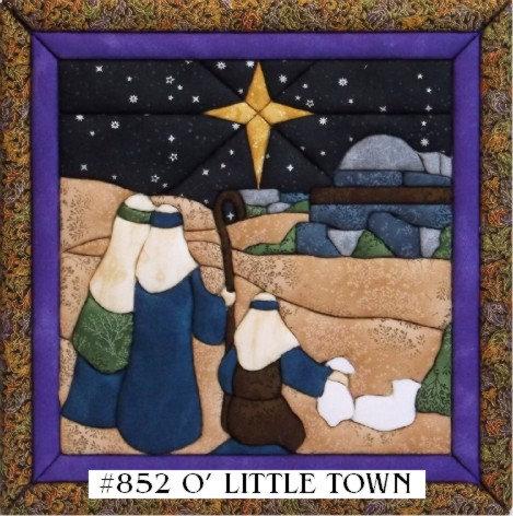 #852 O'Little Town of Bethlehem