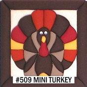#509 Mini Turkey