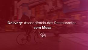Delivery: ascendência dos restaurantes sem mesa