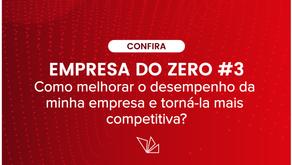 #3 Como melhorar o desempenho da minha empresa e torná-la mais competitiva?