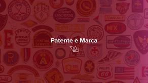 Patente e marca - Foco em agregar o conceito de patente e de marca para beneficiar o empreendedor