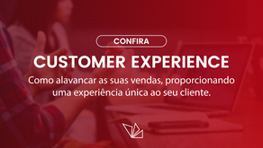 CX: Como alavancar a suas vendas, proporcionando uma experiência única ao seu cliente