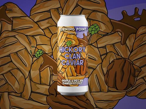Hickory Clan Caviar 6.0% Maple & Pecan Danish Stout