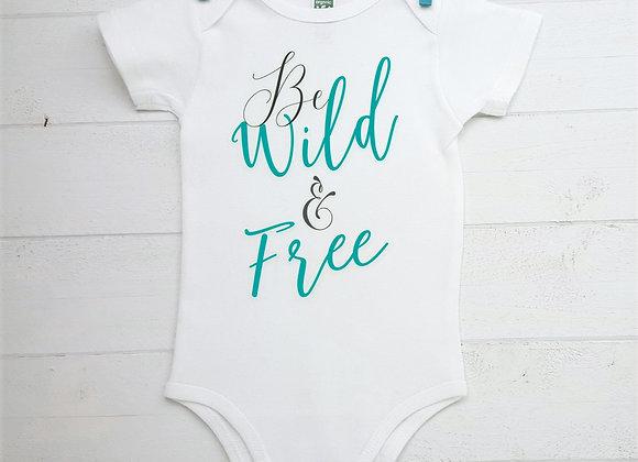 Organic Cotton Baby Bodysuit - Be Wild & Free