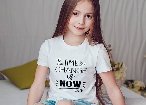 Kids Organic Cotton TShirt - The Time for Change is Now
