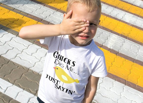 Kids' Organic Cotton TShirt - Chicks Dig Me...Just Sayin'