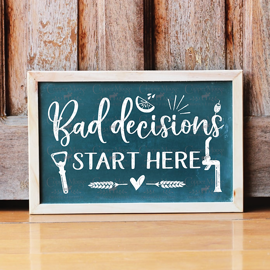 COMMERCIAL LICENSE  Bad Decisions Bar Digital Graphic