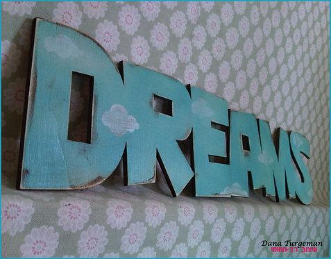 שילוט דקורטיבי לבית בסגנון מיושן  /Dreams sign