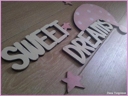 שלט חלומות מתוקים שמנת וורוד בהיר/ Sweet dreams