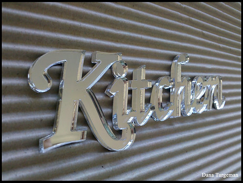 a Kitchen sign/  זכוכית אקרילית-ראי kitchen שלט