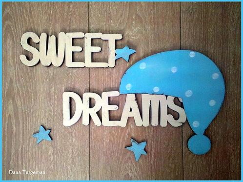 שלט חלומות מתוקים שמנת ותכלת/ Sweet dreams(B)