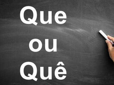 Desafio Gramatical - Sobre o uso do QUE