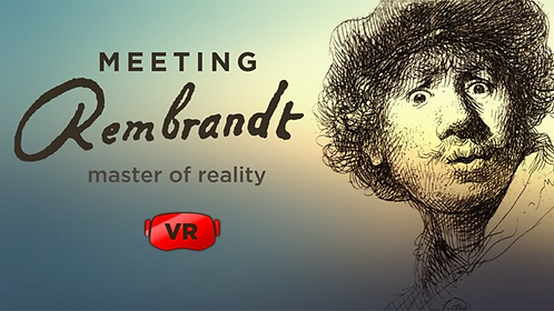 Meeting Rembrandt : Master of Reality