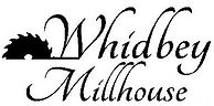 Whidbey Millhouse.jpg