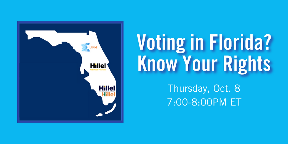 Hillel @ Home: Voting in Florida? Know Your Rights!