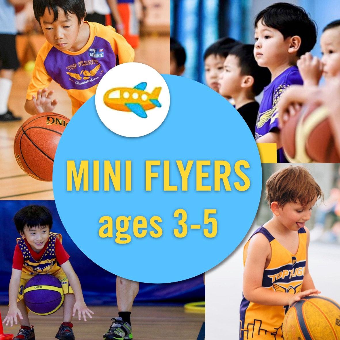 Mini Flyers ages 3-5/10:30-12:00/SISB PU