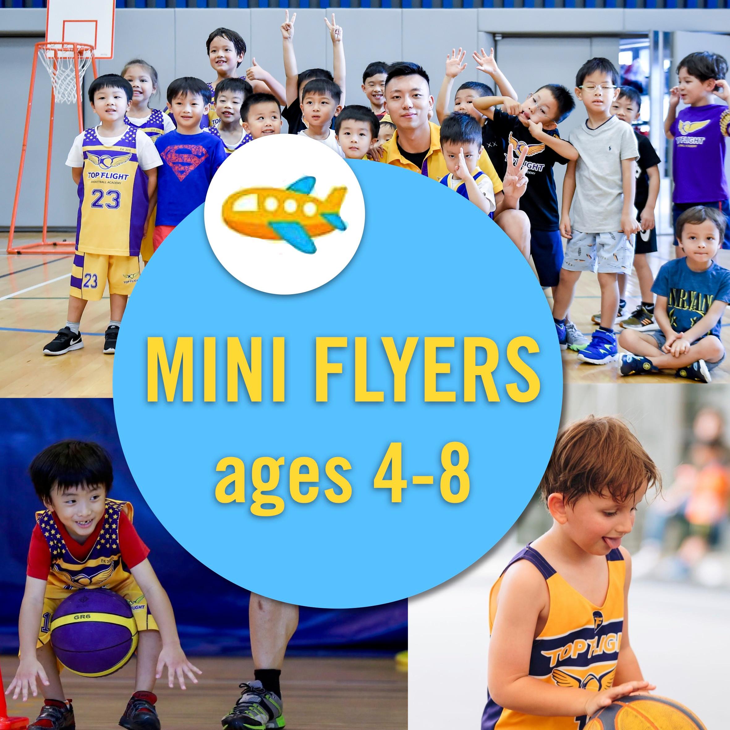Mini Flyers 4-8/09:00-10:00