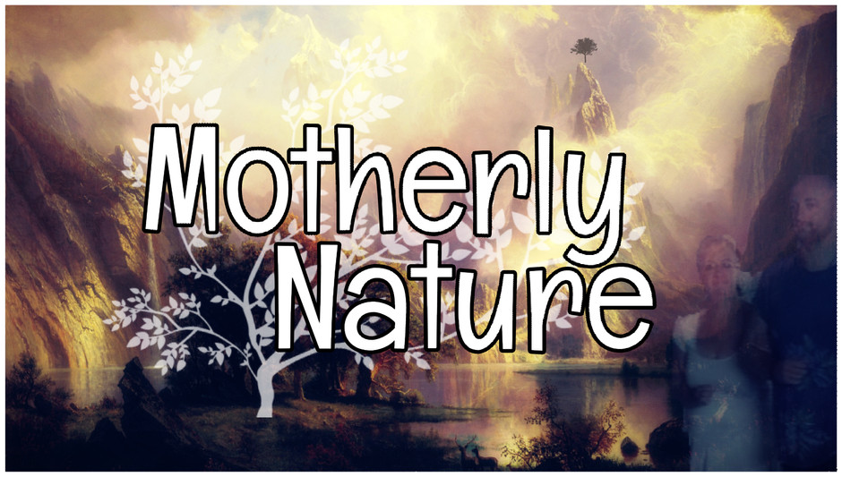 Motherly Nature