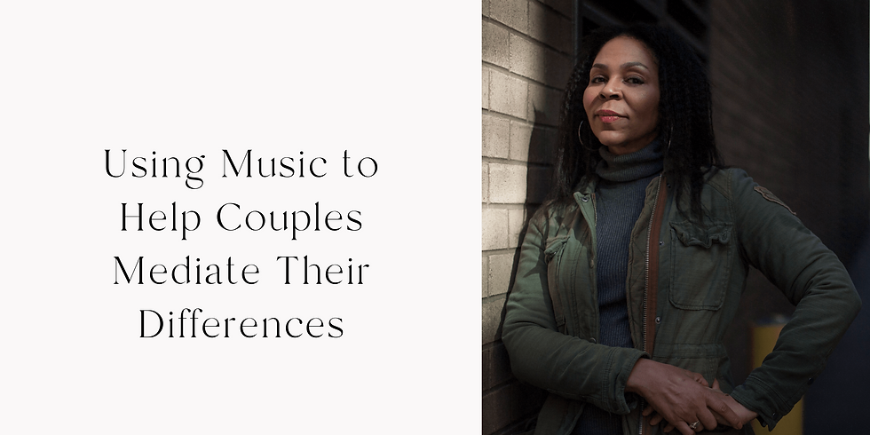 Using Music to Help Couples Mediate Their Differences