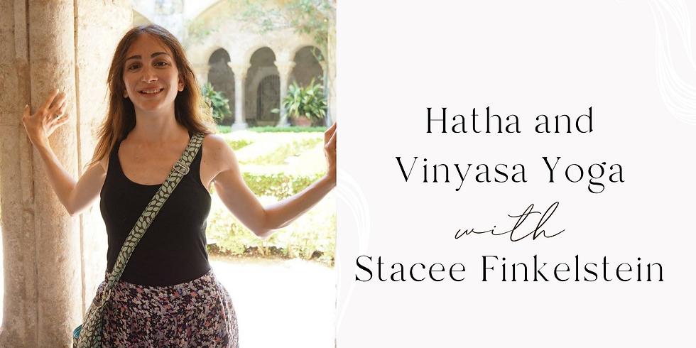 Hatha and Vinyasa Yoga with Stacee Finkelstein