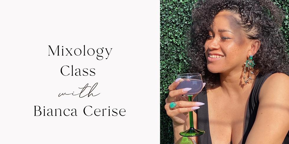Mixology Class with Bianca Cerise