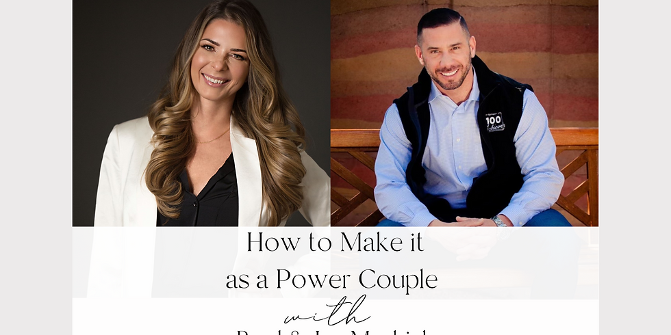 How to Make it as a Power Couple