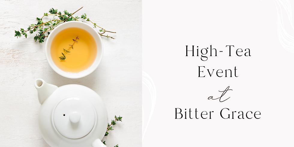 High-Tea Event at Bitter Grace