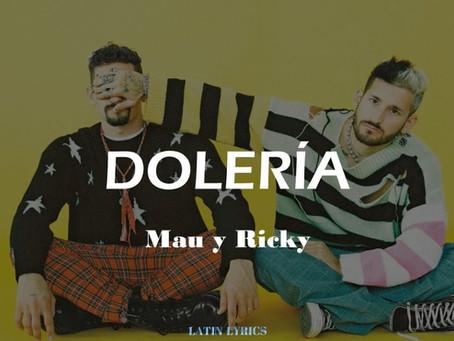 """MAU Y RICKY estrenan el video de su nuevo sencillo """"DOLERÍA"""""""