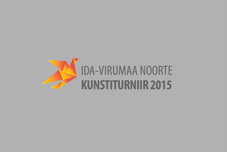 Ida-Virumaa noorte kunstiturniir 2015 - JUBA HOMME!