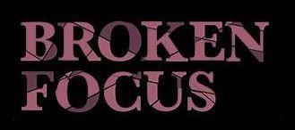 Broken Focus
