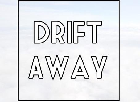 Drifting Away – The End of Summer - 2019