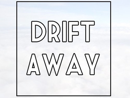 Drifting Away – The End of Summer - 2019