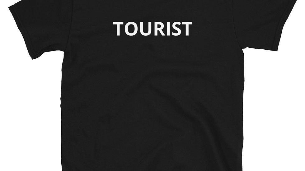 TOURIST Short-Sleeve Unisex T-Shirt