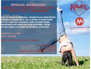 Special Workshop - Healthy Lifestyle in Shanghai - with Olga Nemchikova