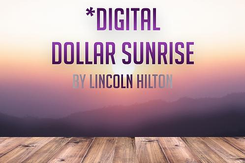 Dollar Sunrise